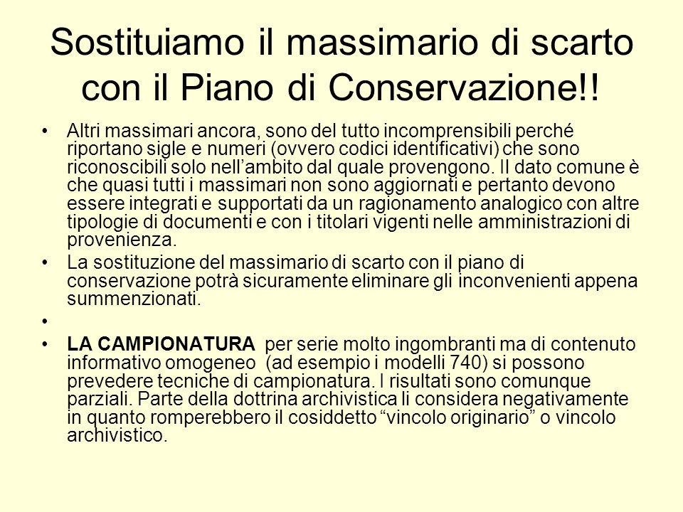 Sostituiamo il massimario di scarto con il Piano di Conservazione!!