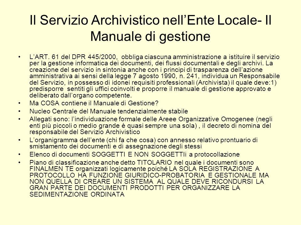 Il Servizio Archivistico nell'Ente Locale- Il Manuale di gestione
