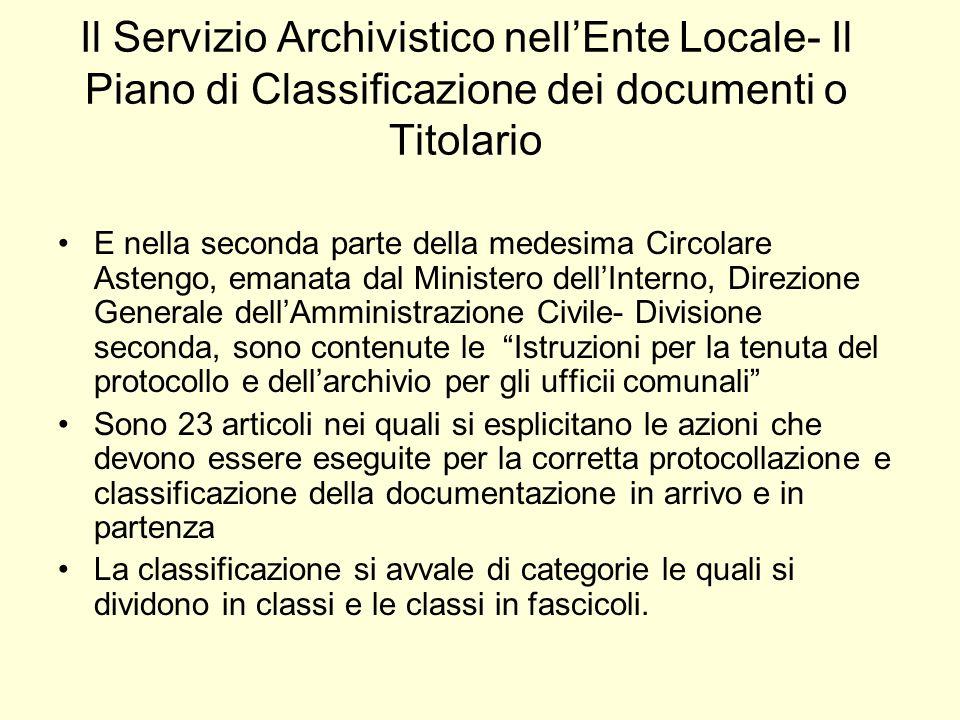 Il Servizio Archivistico nell'Ente Locale- Il Piano di Classificazione dei documenti o Titolario