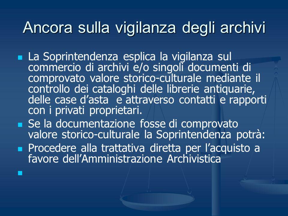 Ancora sulla vigilanza degli archivi