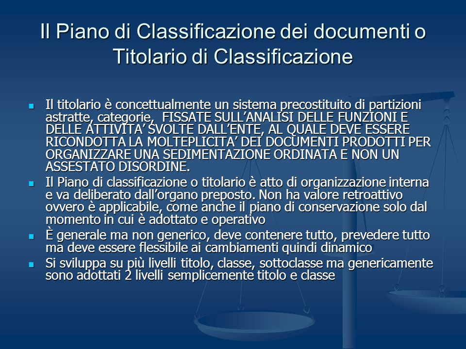 Il Piano di Classificazione dei documenti o Titolario di Classificazione