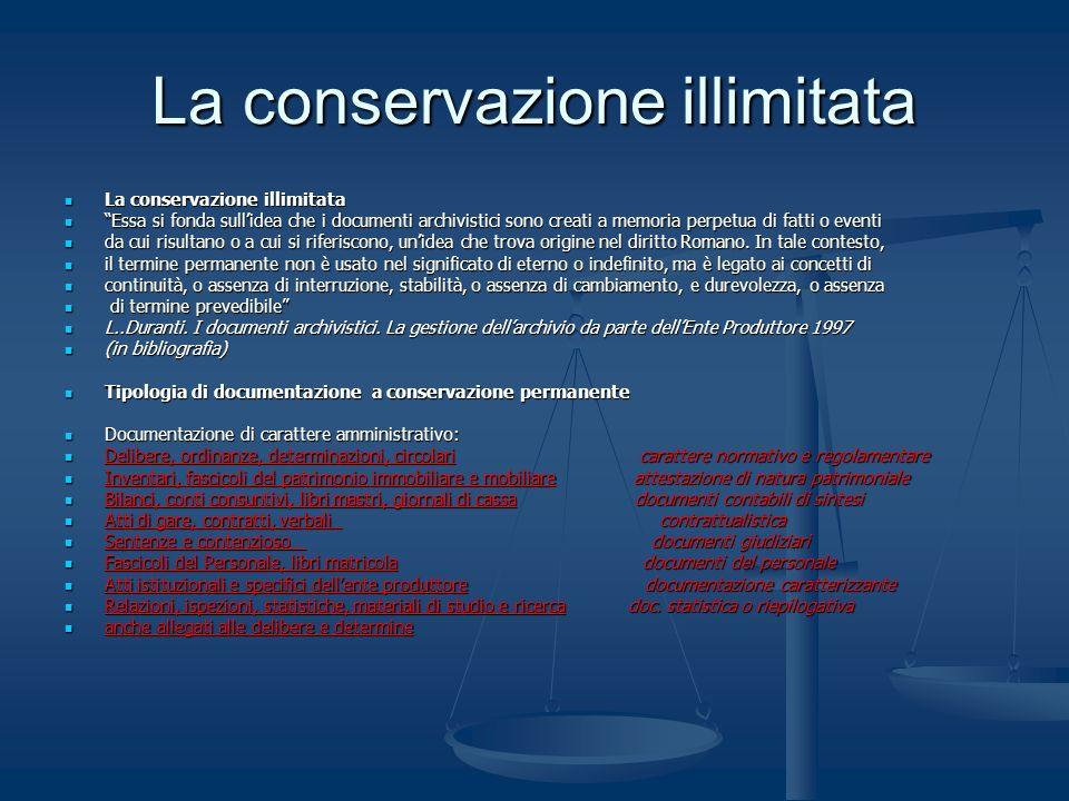 La conservazione illimitata