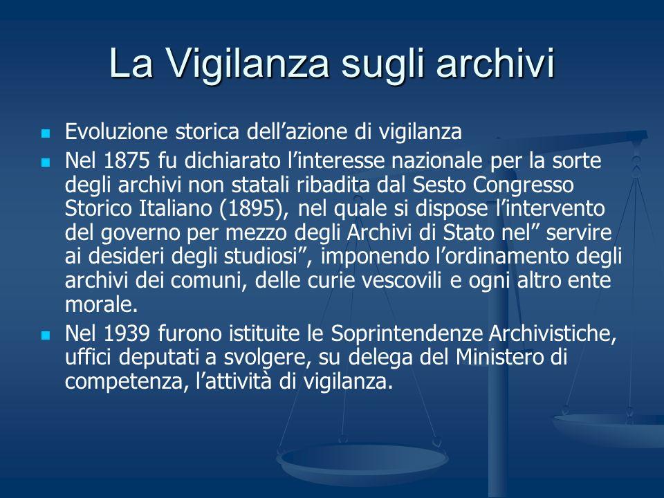 La Vigilanza sugli archivi