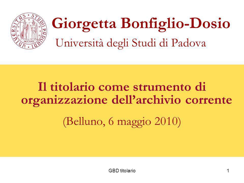 Giorgetta Bonfiglio-Dosio Università degli Studi di Padova