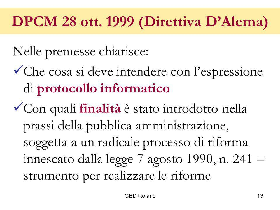 DPCM 28 ott. 1999 (Direttiva D'Alema)