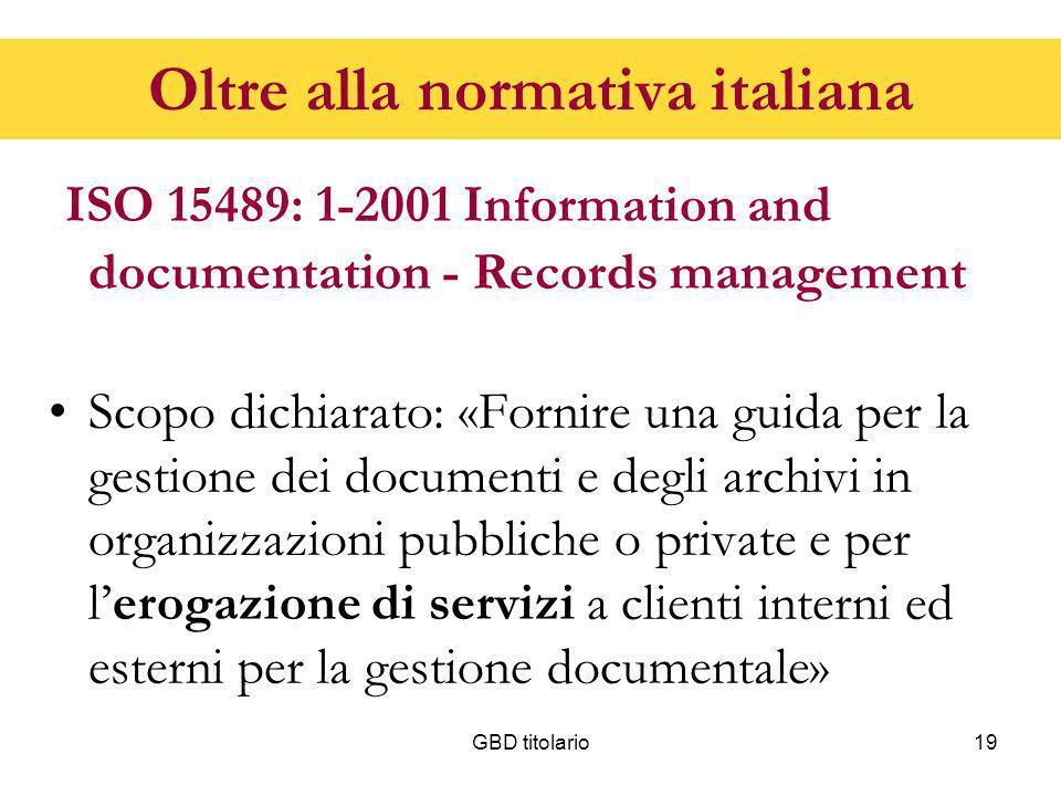 Oltre alla normativa italiana