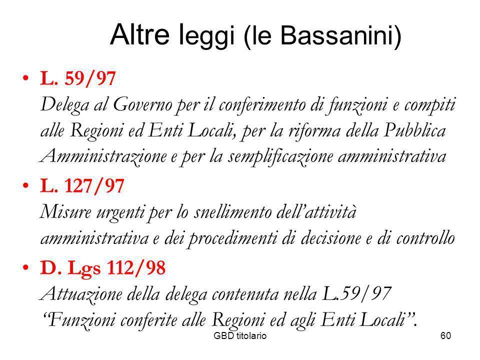Altre leggi (le Bassanini)