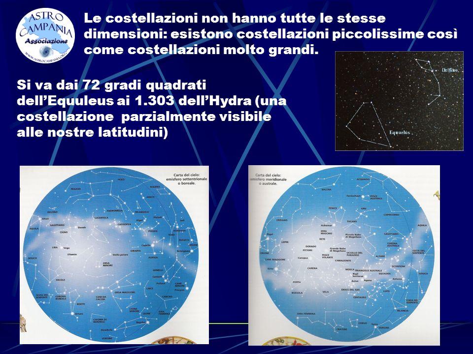 Le costellazioni non hanno tutte le stesse dimensioni: esistono costellazioni piccolissime così come costellazioni molto grandi.