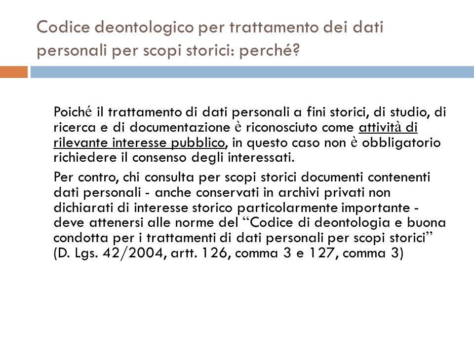 Codice deontologico per trattamento dei dati personali per scopi storici: perché
