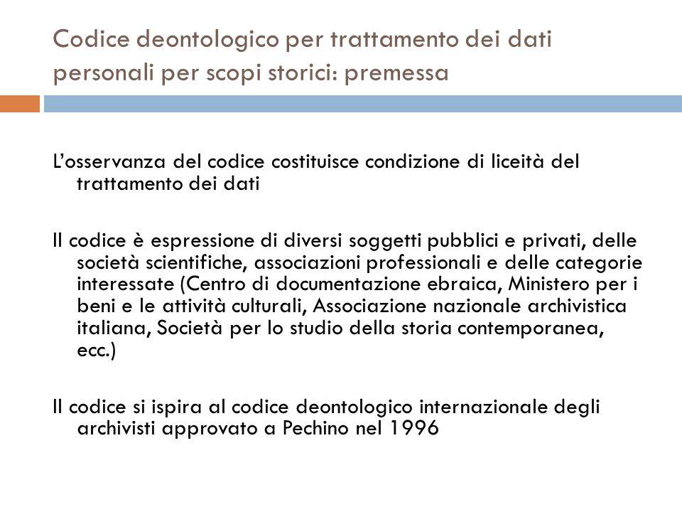 Codice deontologico per trattamento dei dati personali per scopi storici: premessa