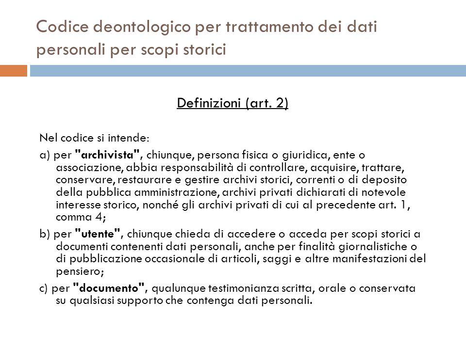 Codice deontologico per trattamento dei dati personali per scopi storici