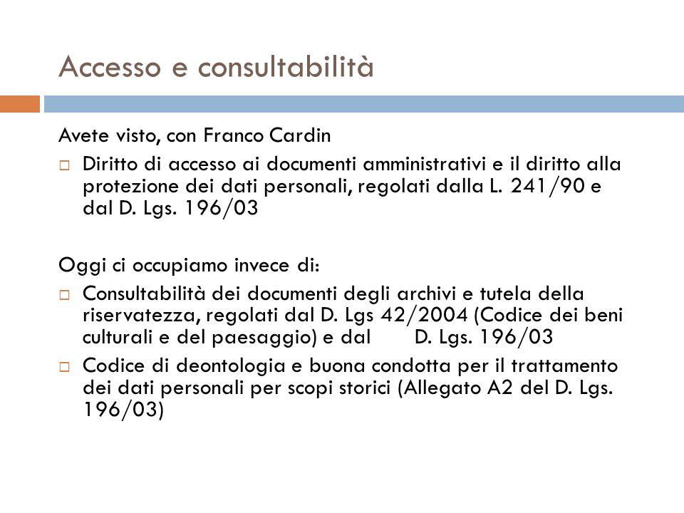 Accesso e consultabilità