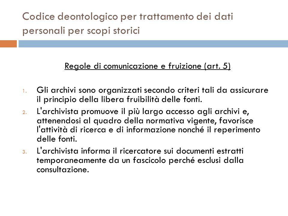 Regole di comunicazione e fruizione (art. 5)