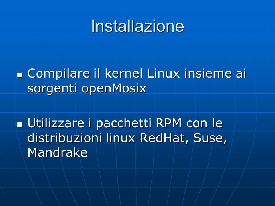 Installazione Compilare il kernel Linux insieme ai sorgenti openMosix