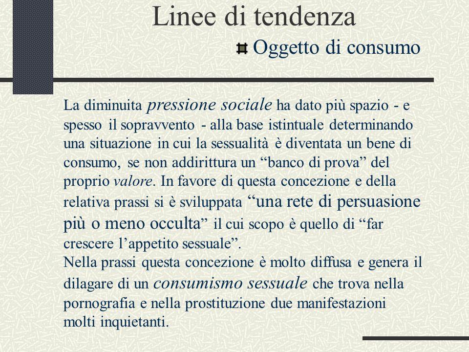 Linee di tendenza Oggetto di consumo