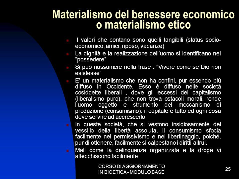 Materialismo del benessere economico o materialismo etico
