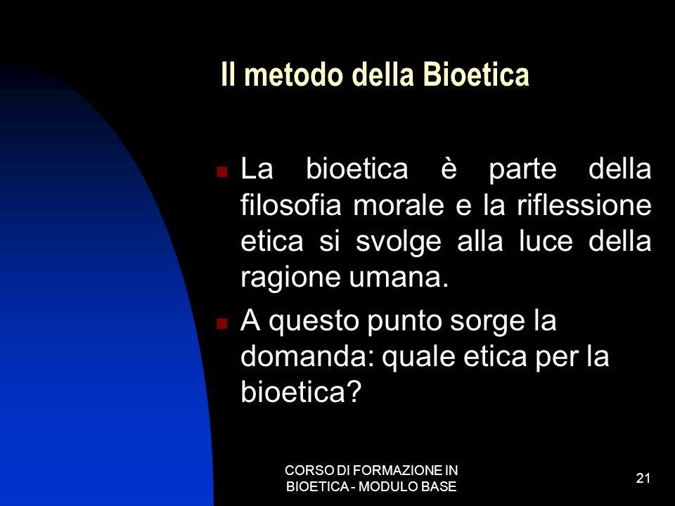 Il metodo della Bioetica