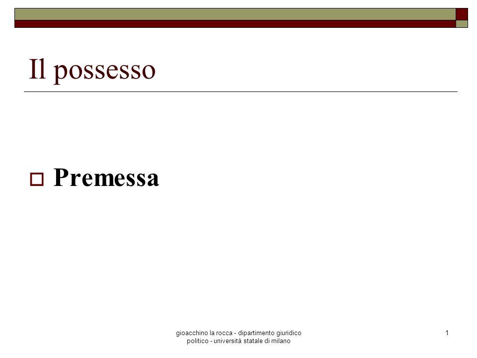 Il possesso Premessa.
