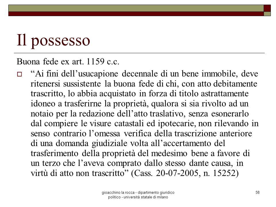 Il possesso Buona fede ex art. 1159 c.c.