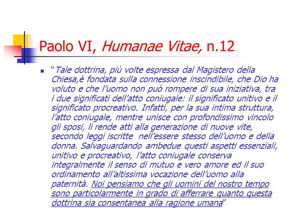 Paolo VI, Humanae Vitae, n.12