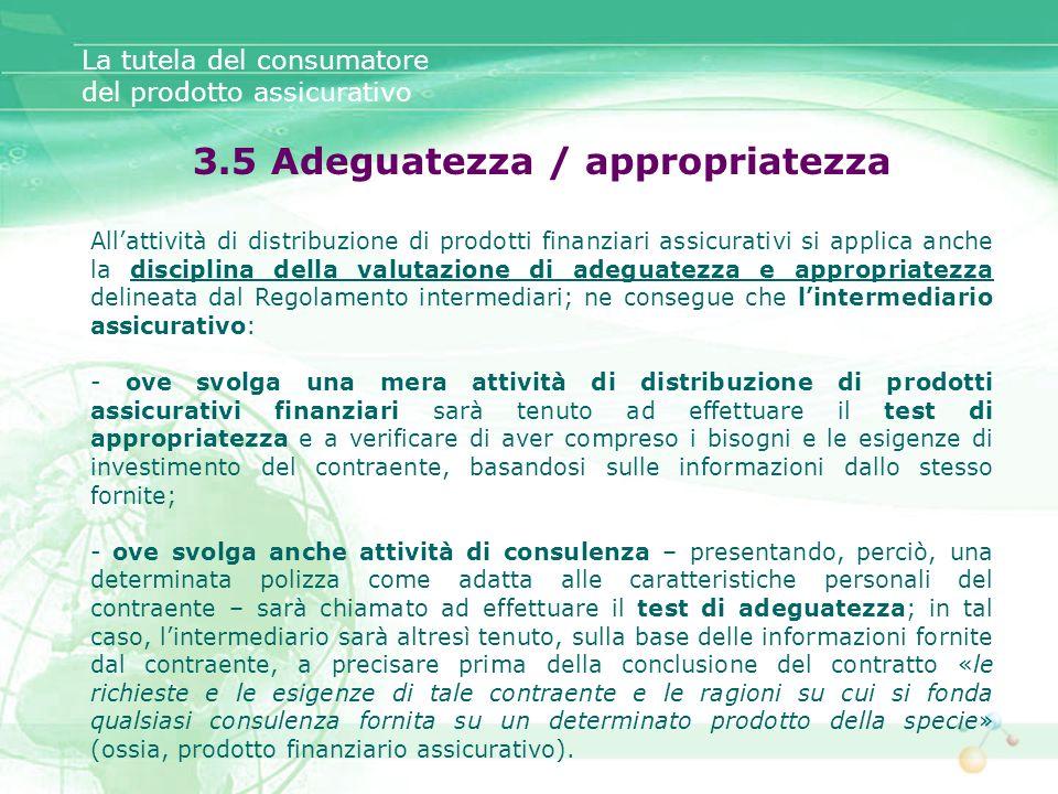 3.5 Adeguatezza / appropriatezza