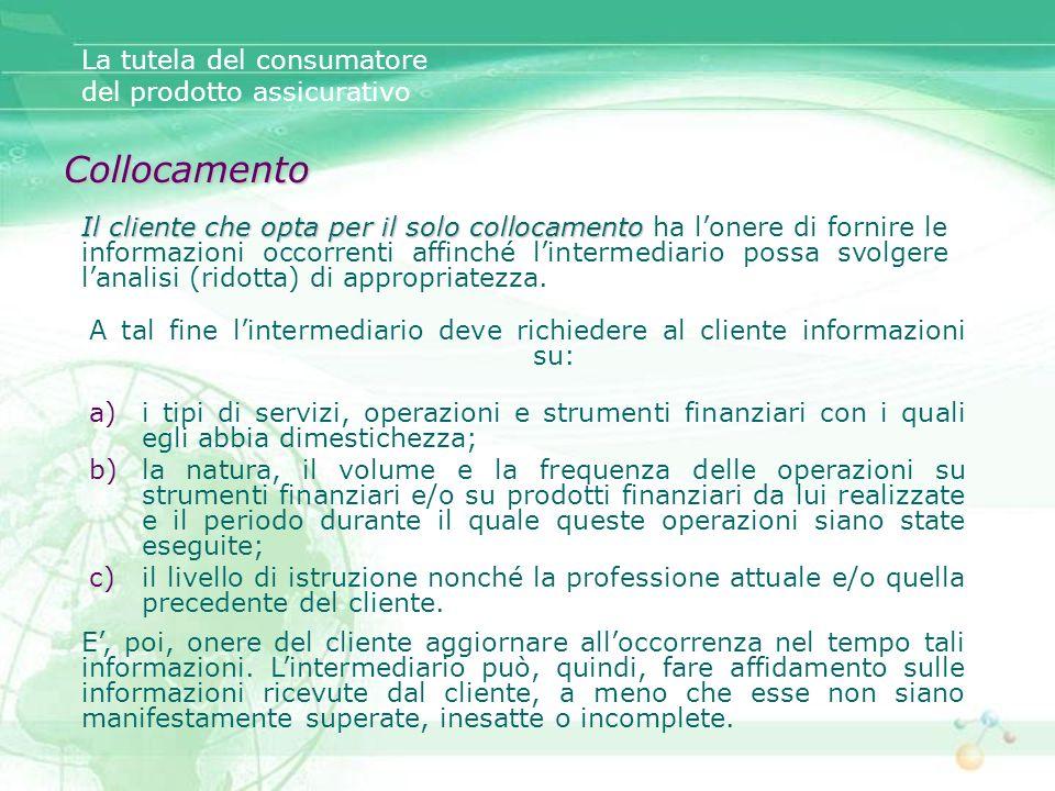Collocamento La tutela del consumatore del prodotto assicurativo
