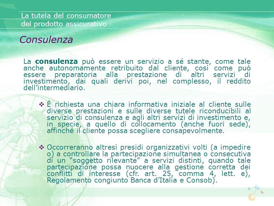 Consulenza La tutela del consumatore del prodotto assicurativo