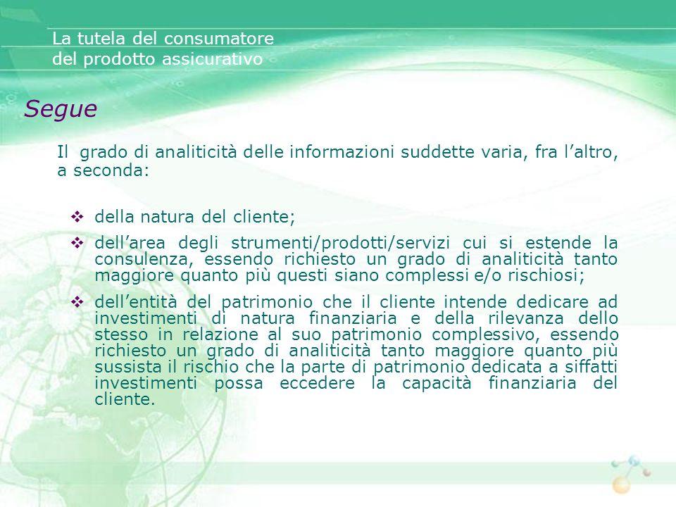 Segue La tutela del consumatore del prodotto assicurativo
