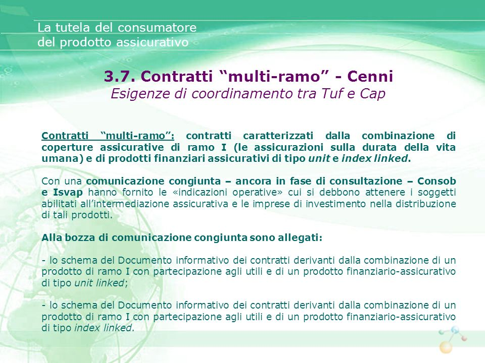 3.7. Contratti multi-ramo - Cenni