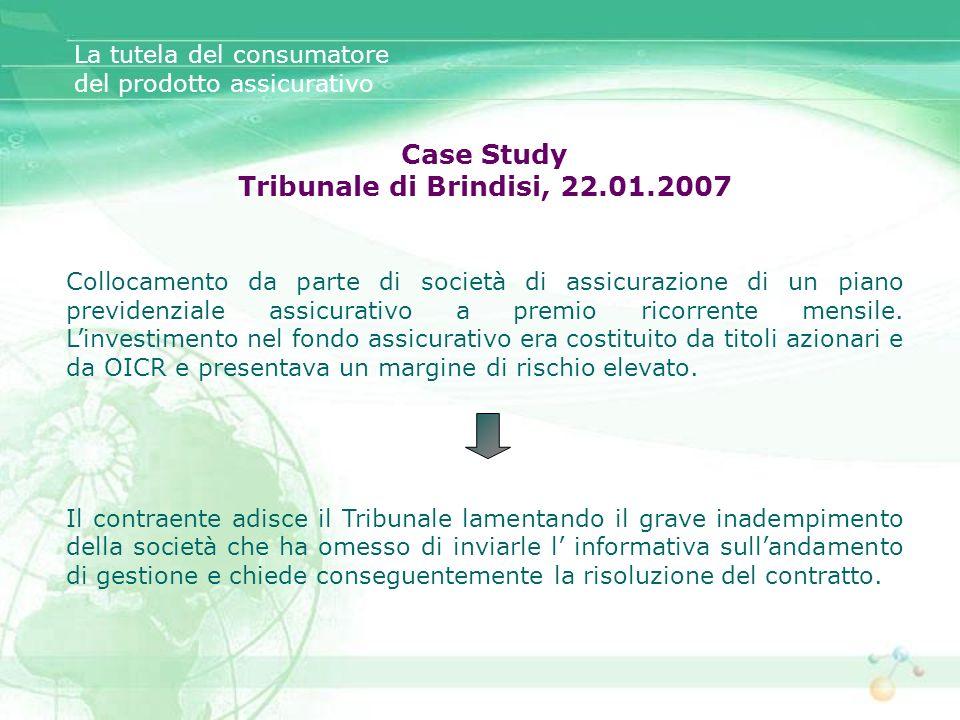 Case Study Tribunale di Brindisi, 22.01.2007