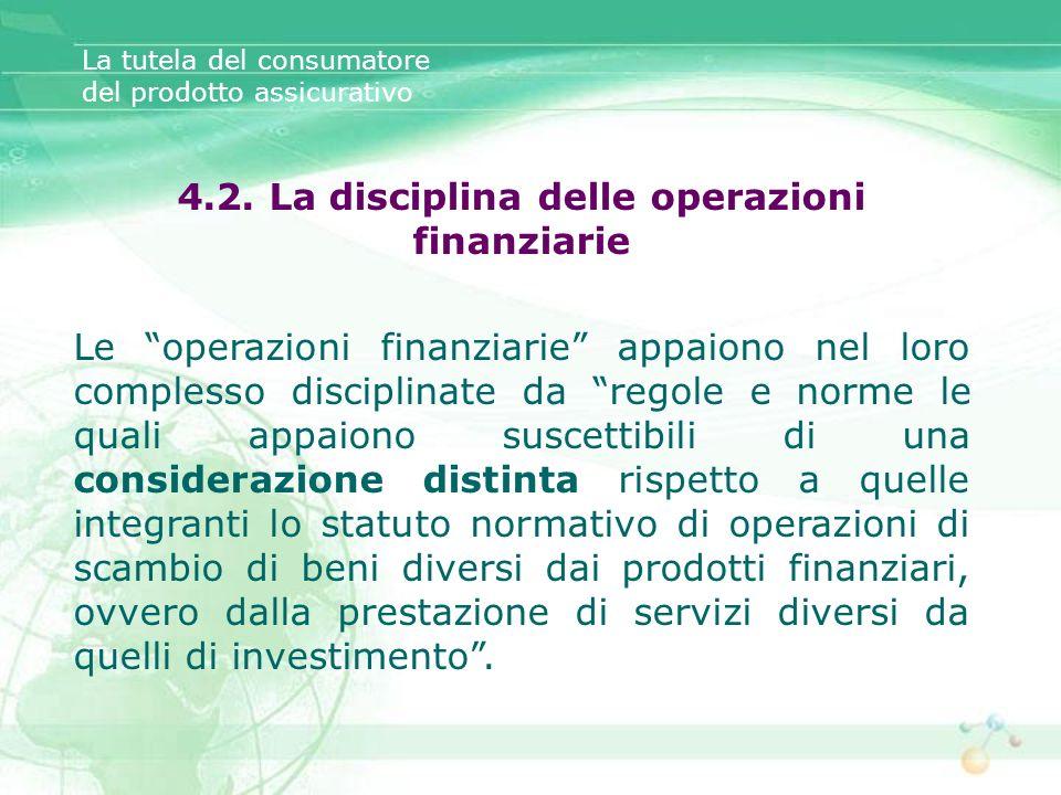4.2. La disciplina delle operazioni finanziarie