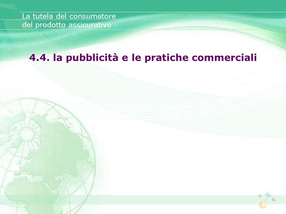 4.4. la pubblicità e le pratiche commerciali