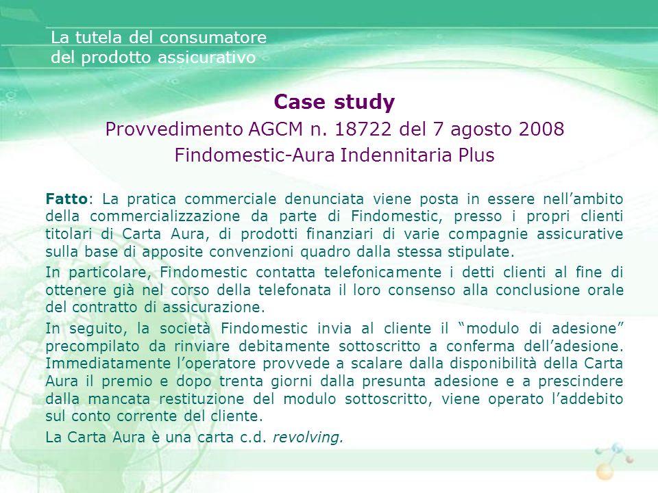 Case study Provvedimento AGCM n. 18722 del 7 agosto 2008