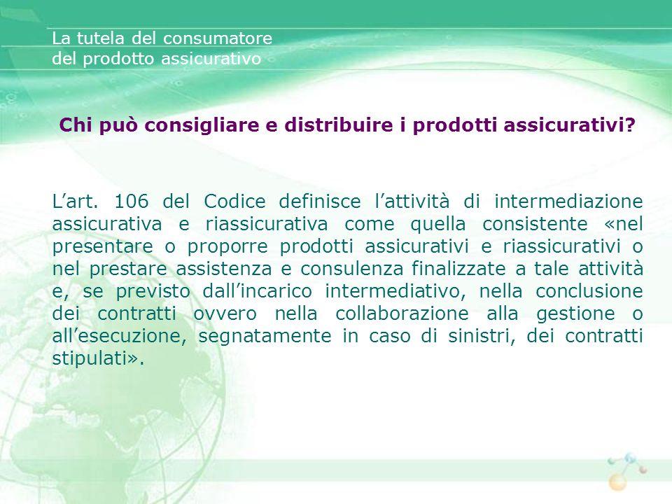 Chi può consigliare e distribuire i prodotti assicurativi