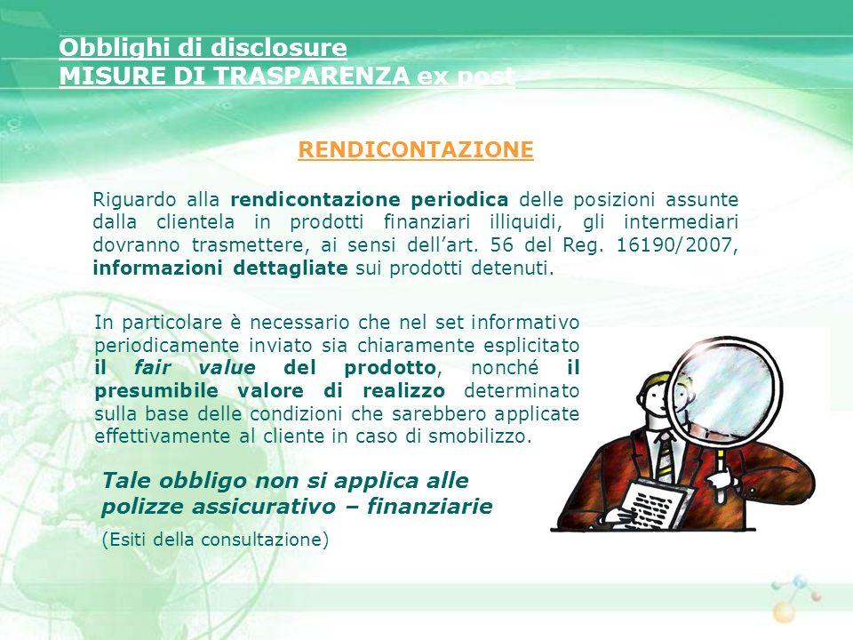 Obblighi di disclosure MISURE DI TRASPARENZA ex post
