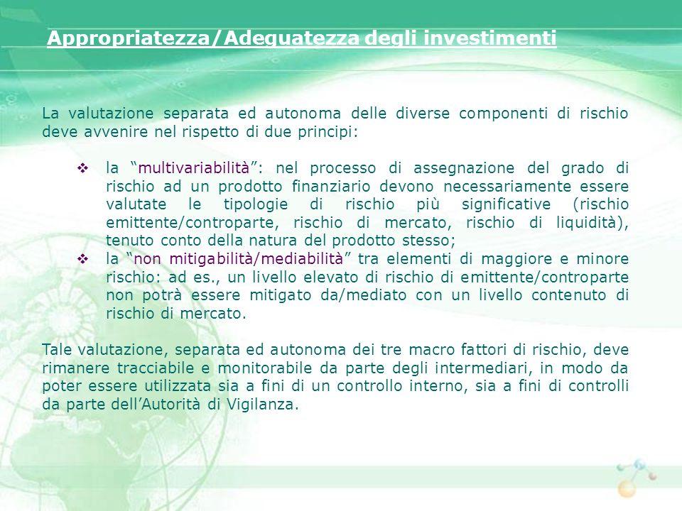 Appropriatezza/Adeguatezza degli investimenti