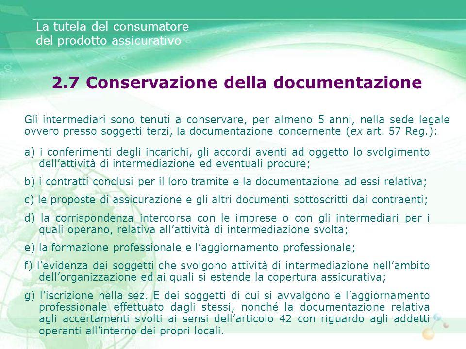 2.7 Conservazione della documentazione