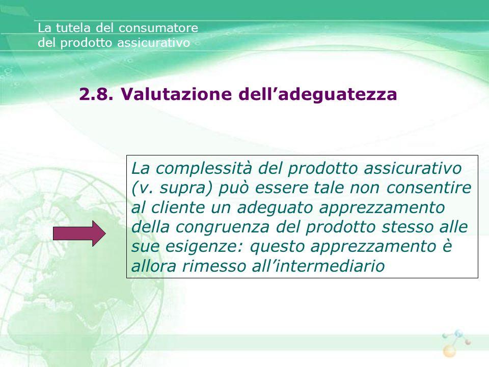 2.8. Valutazione dell'adeguatezza