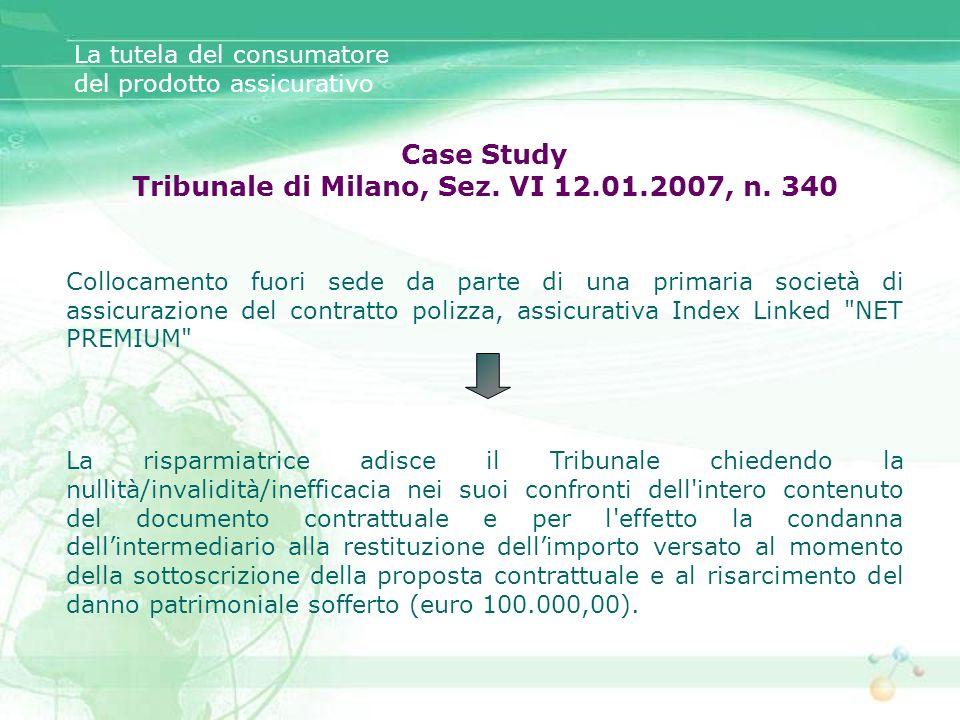 Tribunale di Milano, Sez. VI 12.01.2007, n. 340