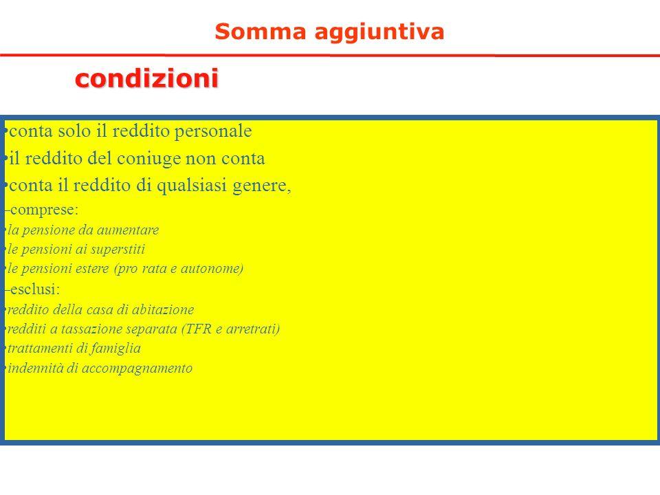 condizioni Somma aggiuntiva conta solo il reddito personale