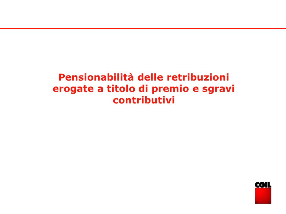 Pensionabilità delle retribuzioni