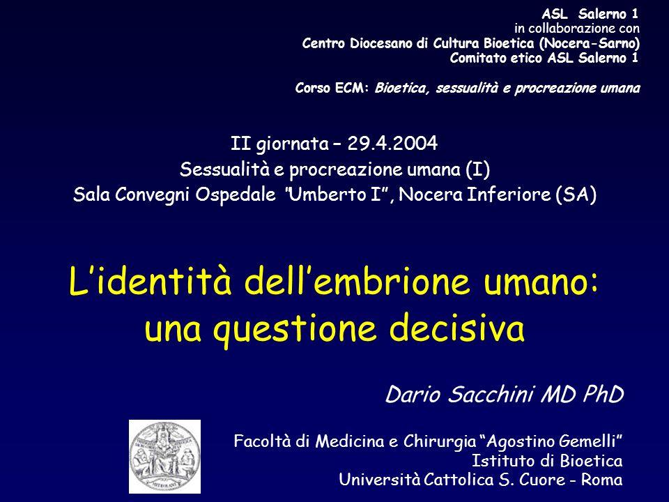 L'identità dell'embrione umano: una questione decisiva