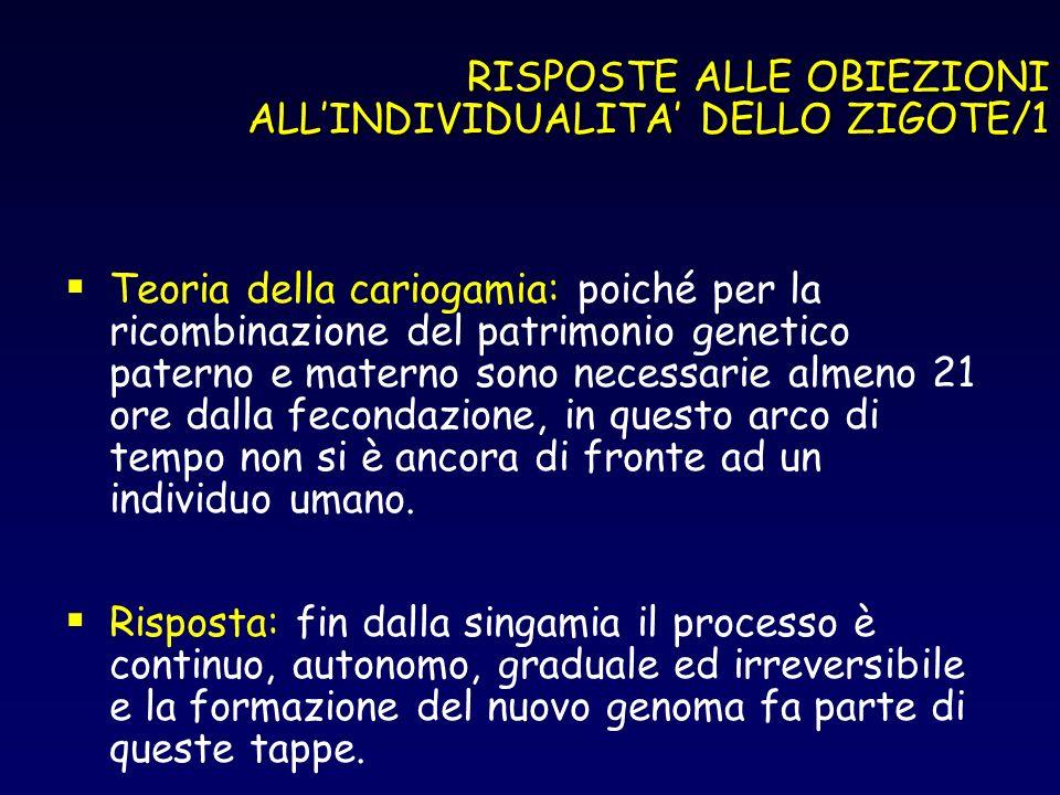 RISPOSTE ALLE OBIEZIONI ALL'INDIVIDUALITA' DELLO ZIGOTE/1