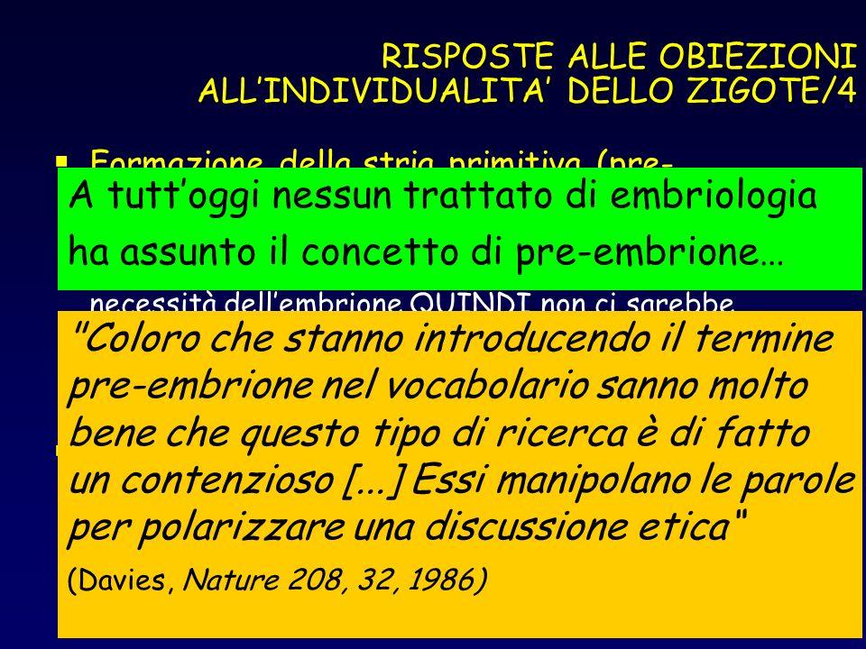 RISPOSTE ALLE OBIEZIONI ALL'INDIVIDUALITA' DELLO ZIGOTE/4
