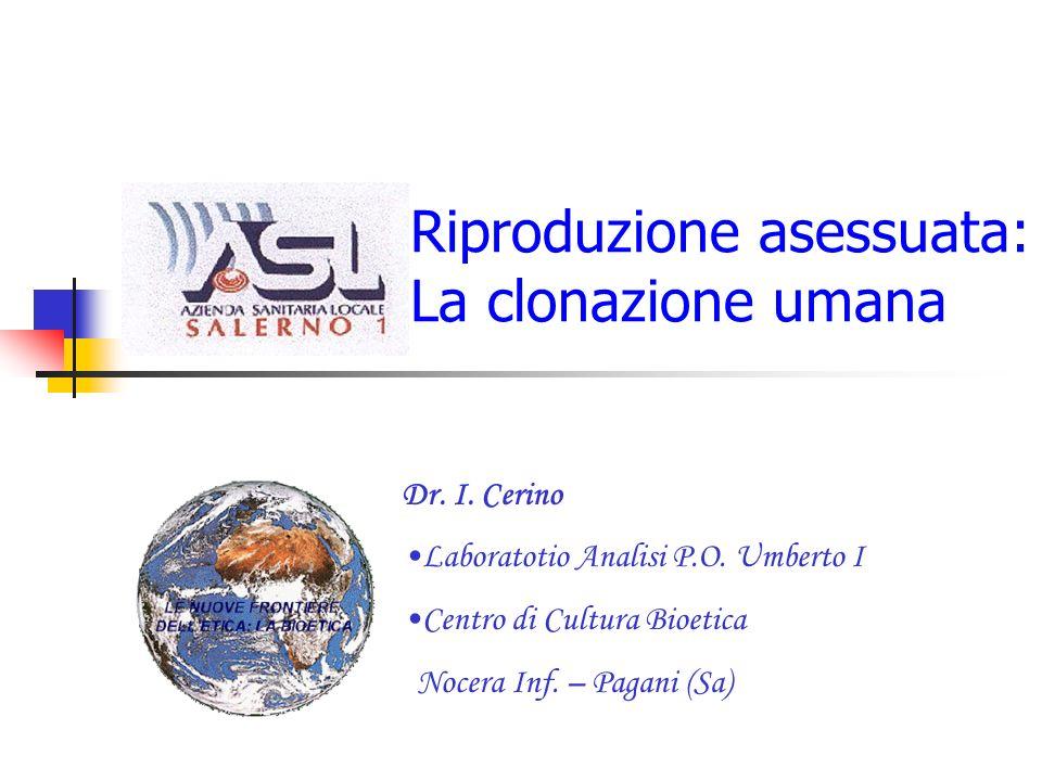 Riproduzione asessuata: La clonazione umana