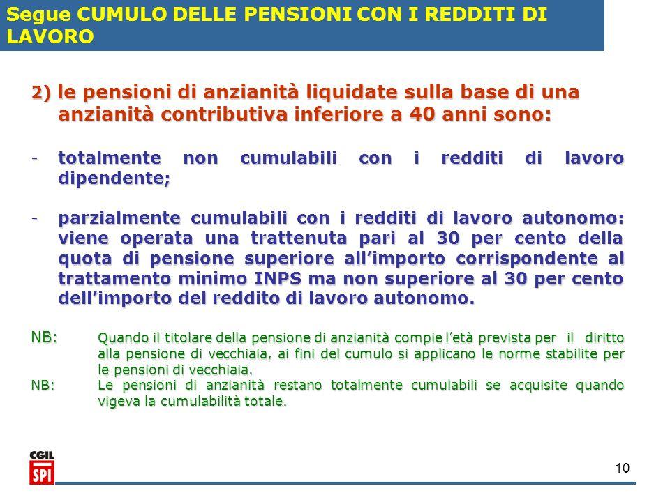 Segue CUMULO DELLE PENSIONI CON I REDDITI DI LAVORO