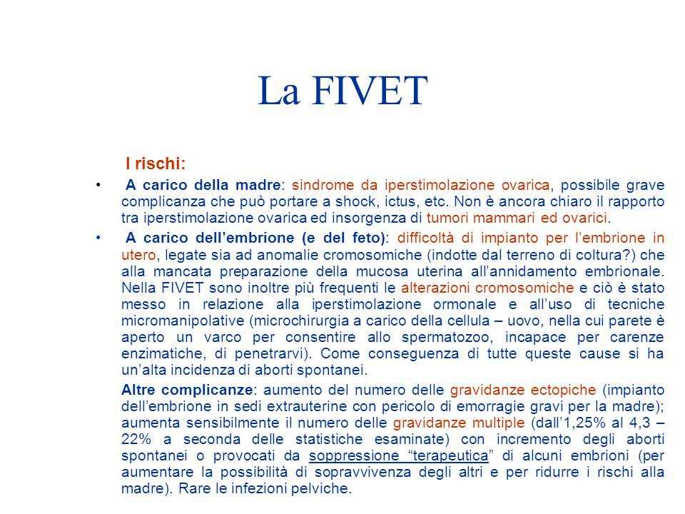 La FIVET I rischi: