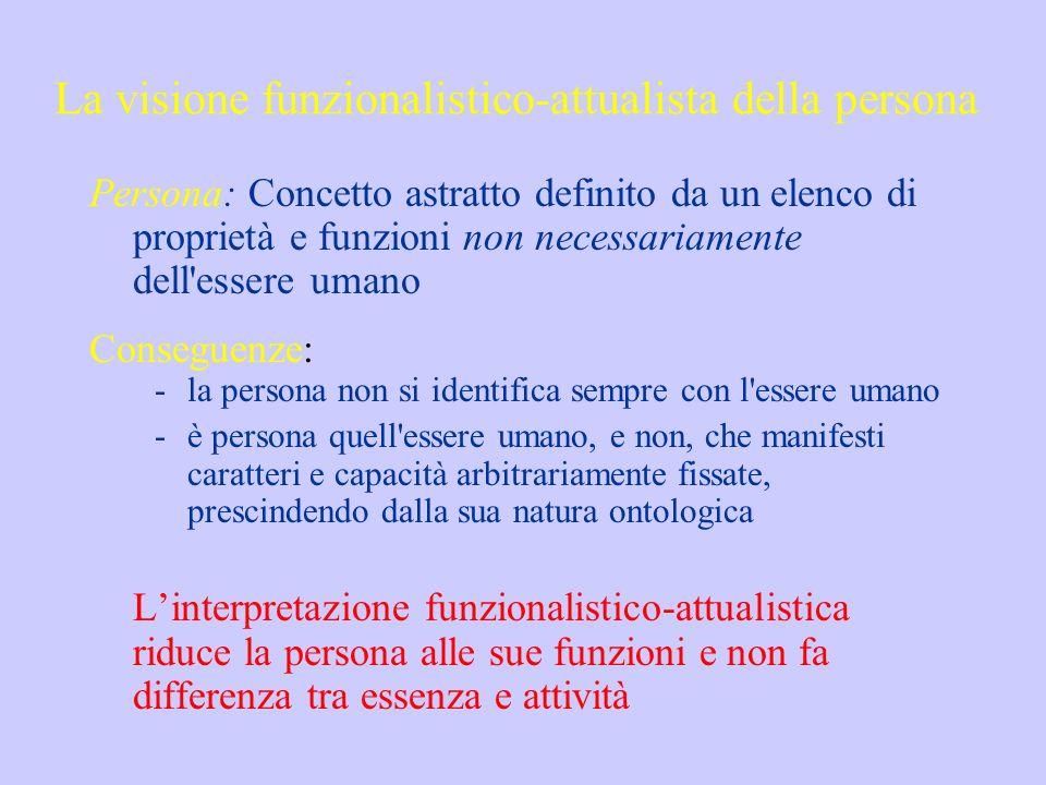 La visione funzionalistico-attualista della persona