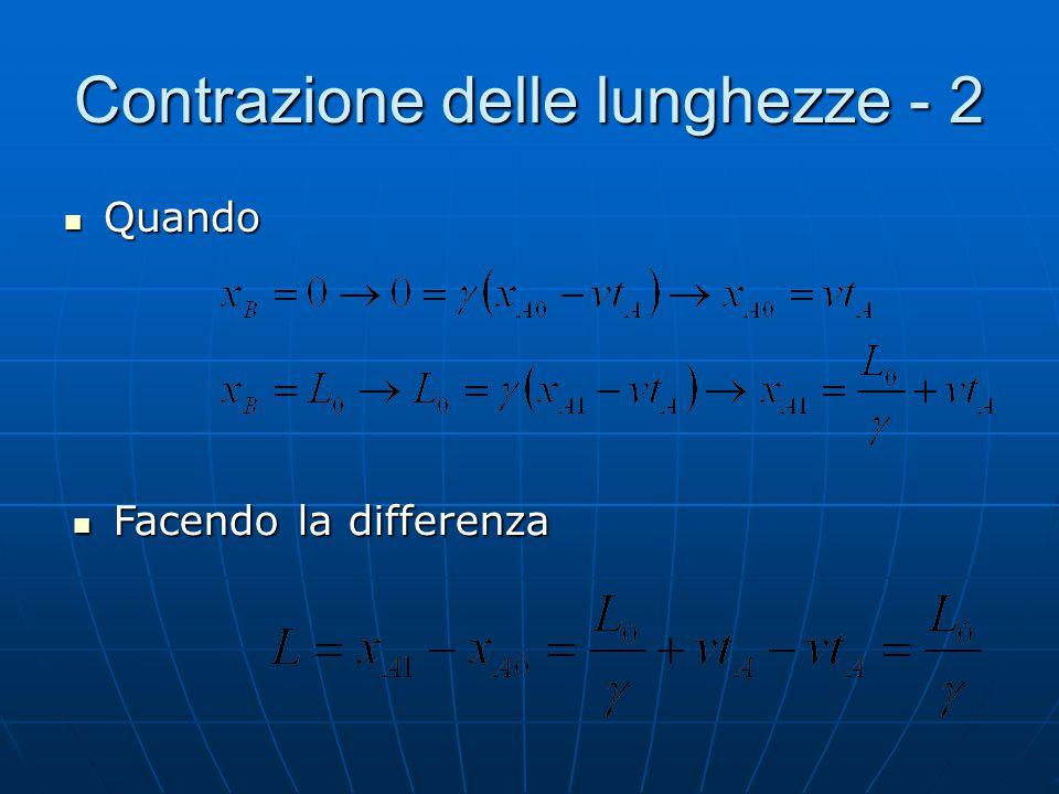 Contrazione delle lunghezze - 2