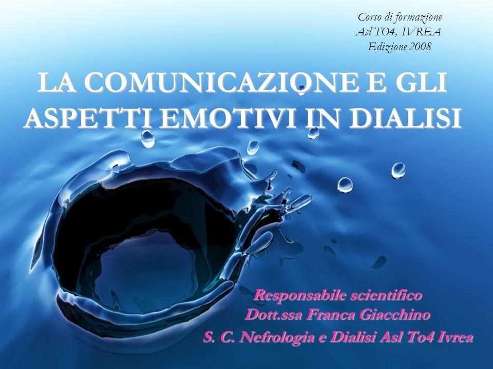 LA COMUNICAZIONE E GLI ASPETTI EMOTIVI IN DIALISI